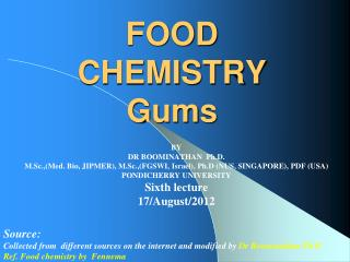 FOOD CHEMISTRY Gums