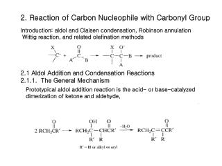 2. Reaction of Carbon Nucleophile with Carbonyl Group