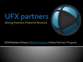 Forex Affiliates - an introduction to UFX partners