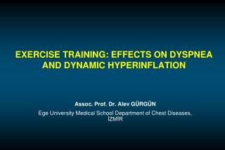 EXERCISE TRAINING: EFFECTS ON DYSPNEA AND DYNAMIC HYPERINFLATION