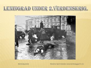 Leningrad under 2.verdenskrig.