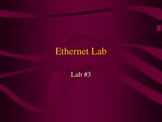 Ethernet Lab