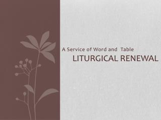 Liturgical Renewal