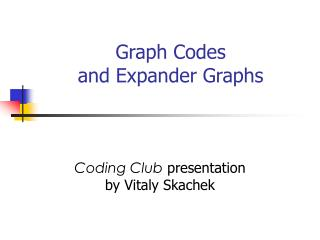 Graph Codes and Expander Graphs