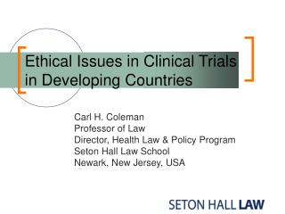 Ethical Issues in Clinical Trials in Developing Countries