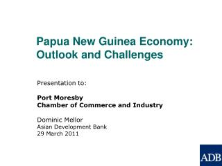 Papua New Guinea Economy: Outlook and Challenges