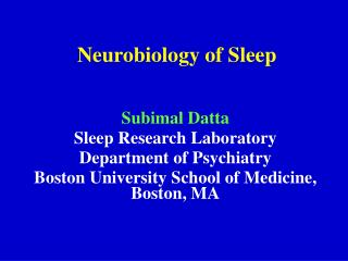 Neurobiology of Sleep