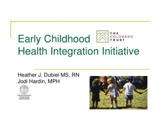 Early Childhood Health Integration Initiative
