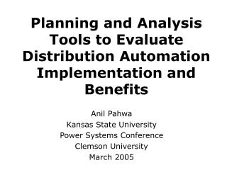Planning and Analysis Tools to Evaluate Distribution Automation Implementation and Benefits