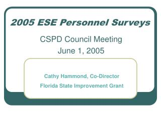 2005 ESE Personnel Surveys