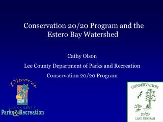 Conservation 20/20 Program and the Estero Bay Watershed