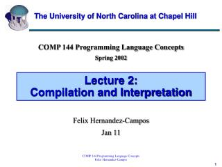 Lecture 2:  Compilation and Interpretation