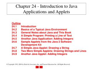 Chapter 24 - Introduction to Java Applications and Applets