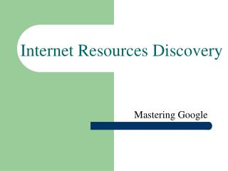 Internet Resources Discovery