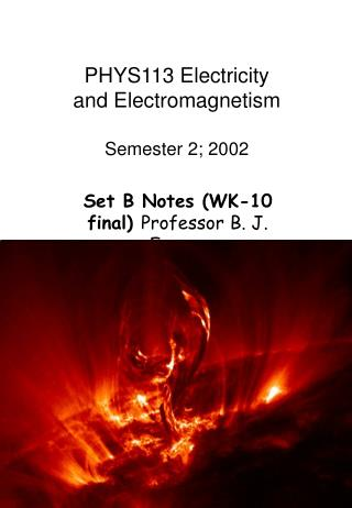 PHYS113 Electricity and Electromagnetism Semester 2; 2002