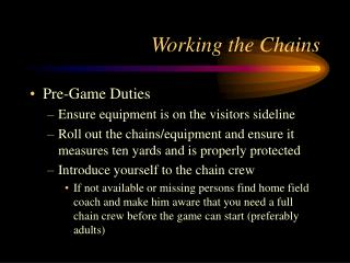 Working the Chains
