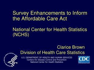 Clarice Brown Division of Health Care Statistics