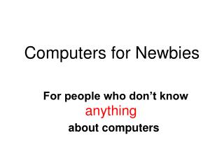 Computers for Newbies