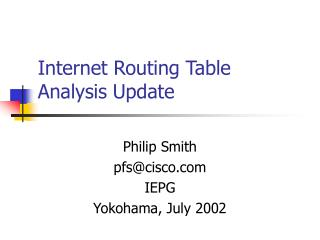 Internet Routing Table Analysis Update
