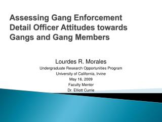 Assessing Gang Enforcement Detail Officer Attitudes towards Gangs and Gang Members