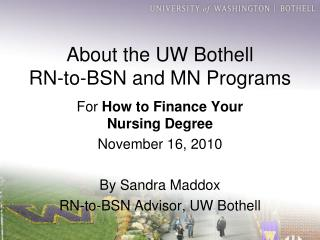 About the UW Bothell  RN-to-BSN and MN Programs
