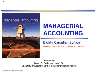 Prepared by: Robert G. Ducharme, MAcc, CA University of Waterloo, School of Accounting and Finance