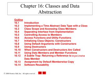 Chapter 16: Classes and Data Abstraction