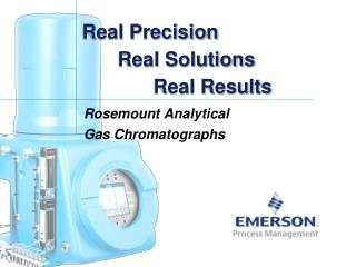Real Precision 	Real Solutions 		Real Results