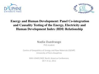 Nadia  Ouedraogo PhD student      Centre of Geopolitics of Energy and Raw Materials (GEMP)