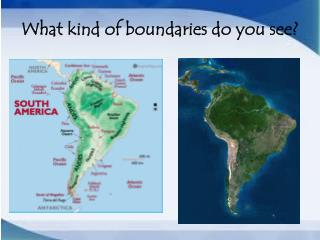 What kind of boundaries do you see?
