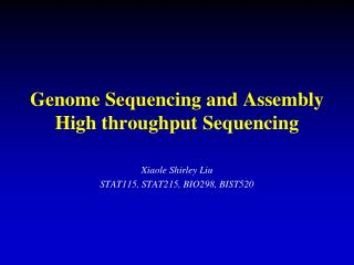 Genome Sequencing and Assembly High throughput Sequencing