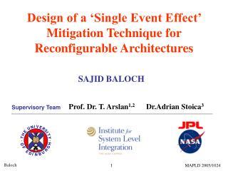 Design of a 'Single Event Effect' Mitigation Technique for Reconfigurable Architectures