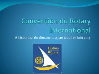 Convention du Rotary International