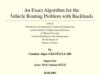 An Exact Algorithm for the  Vehicle Routing Problem with Backhauls