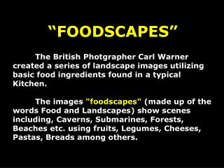 """FOODSCAPES"""