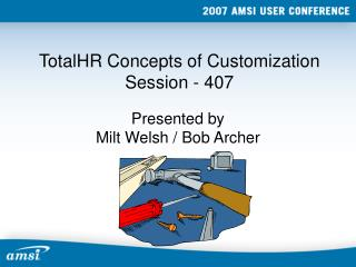 TotalHR Concepts of Customization Session - 407