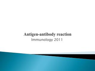 Antigen-antibody reaction