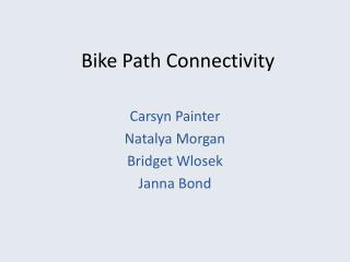 Bike Path Connectivity
