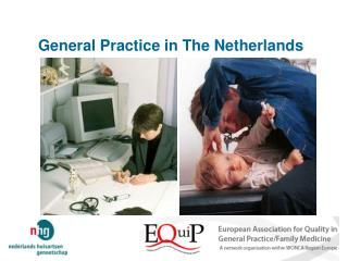 General Practice in The Netherlands