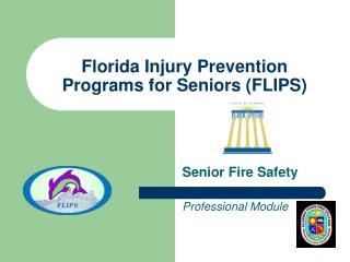 Florida Injury Prevention Programs for Seniors (FLIPS)