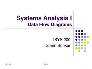 Systems Analysis I Data Flow Diagrams