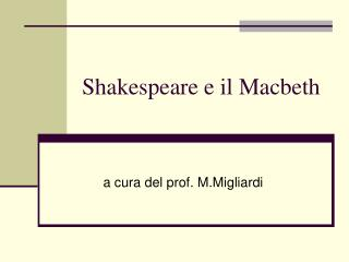 Shakespeare e il Macbeth