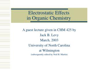 Electrostatic Effects  in Organic Chemistry