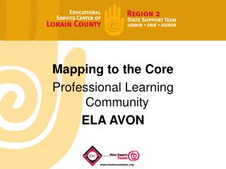 Mapping to the Core  Professional Learning Community ELA AVON
