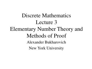 Discrete Mathematics Lecture 3 Elementary Number Theory and Methods of Proof