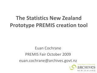 The Statistics New Zealand Prototype PREMIS creation tool