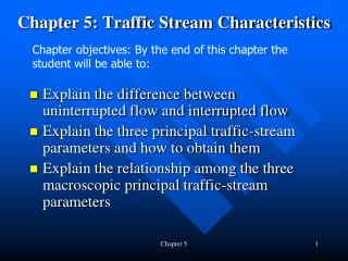 Chapter 5: Traffic Stream Characteristics