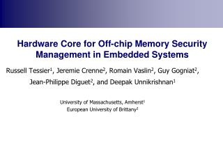 Hardware Core for Off-chip Memory Security Management in Embedded Systems
