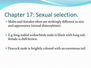 Chapter 17: Sexual selection.