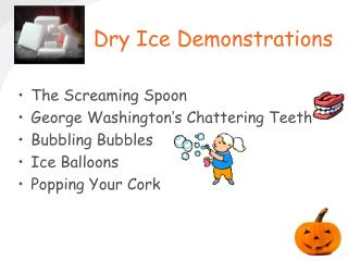 Dry Ice Demonstrations